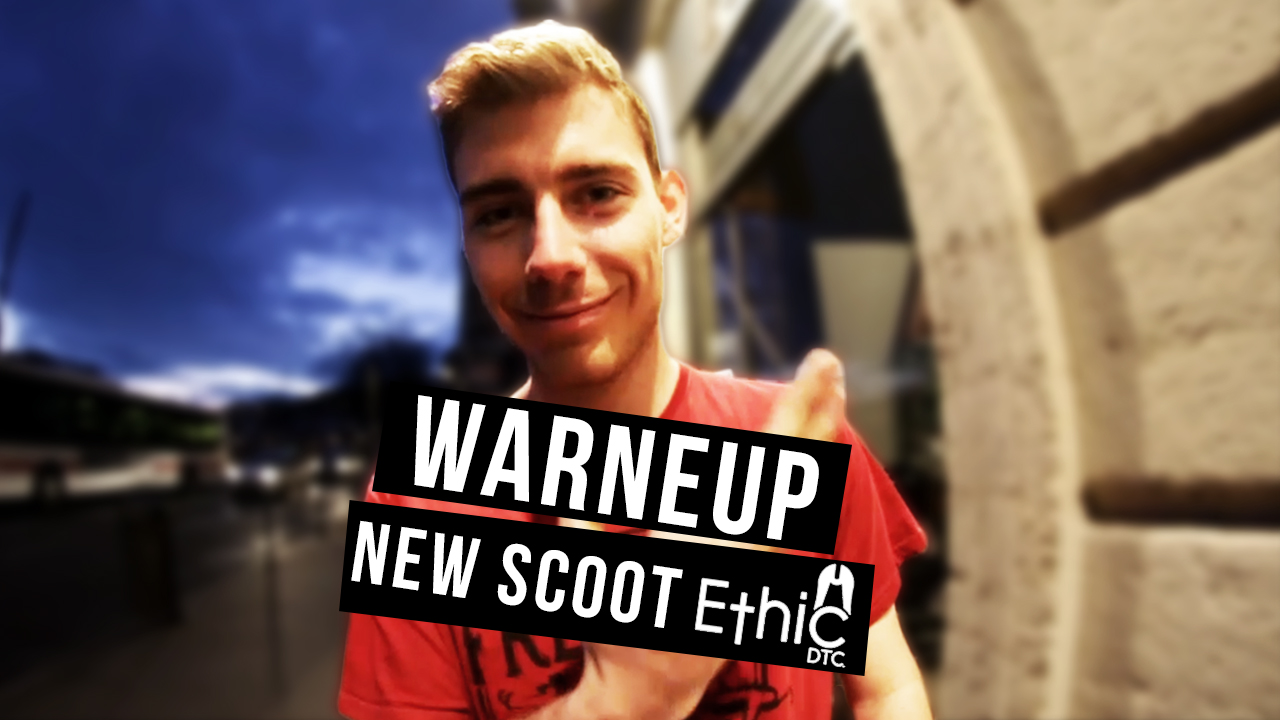 Authentique Scooter Chill : WARNEUP - New Scoot Ethic DTC