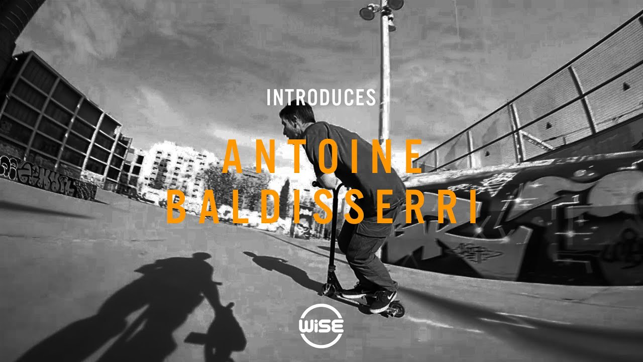Wise Introduces - Antoine Baldisserri