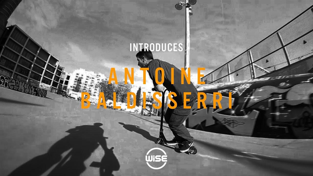 Wise Introduces - Antoine Baldisserri