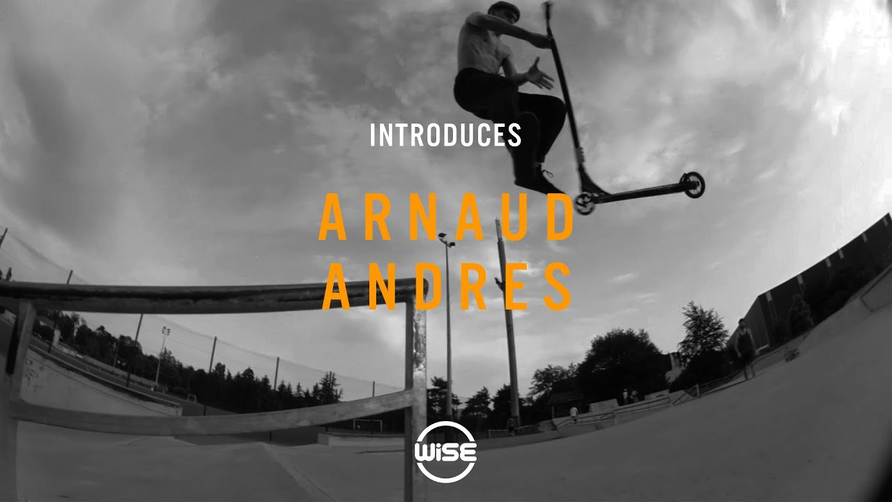 Wise Introduces - Arnaud Andres