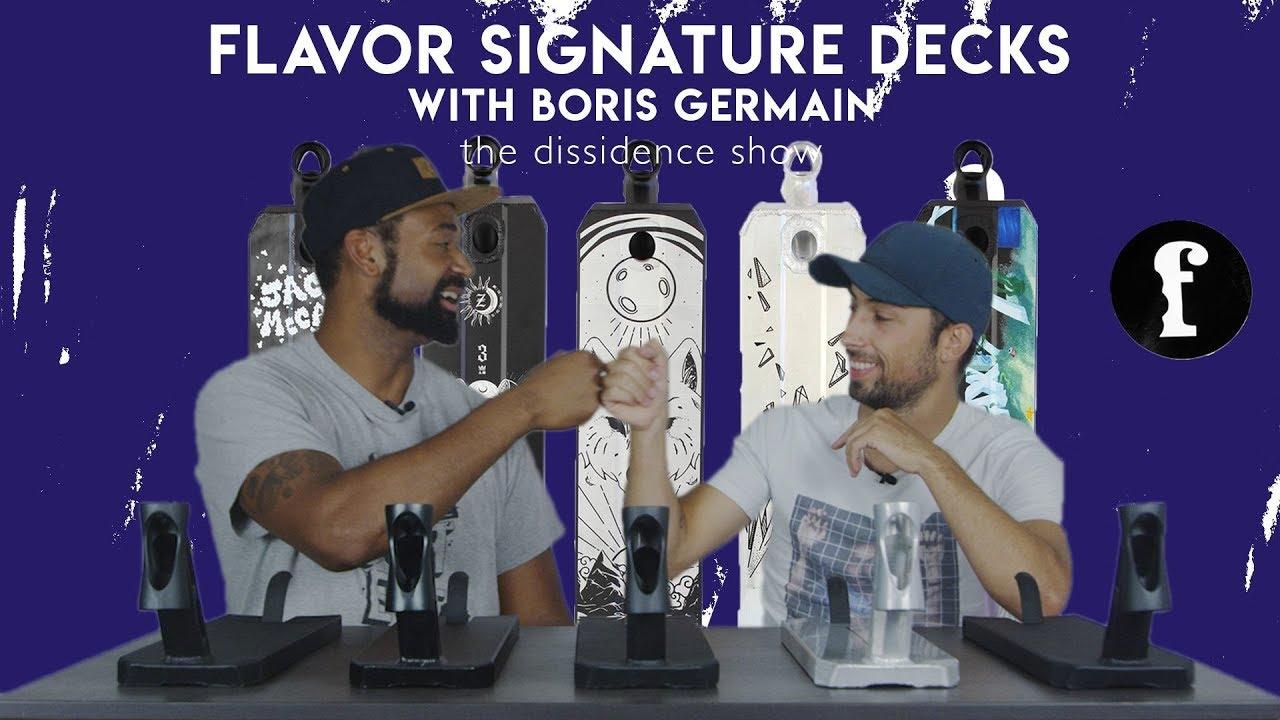 The Dissidence Show - Episode 3 : Deck Flavor pro models