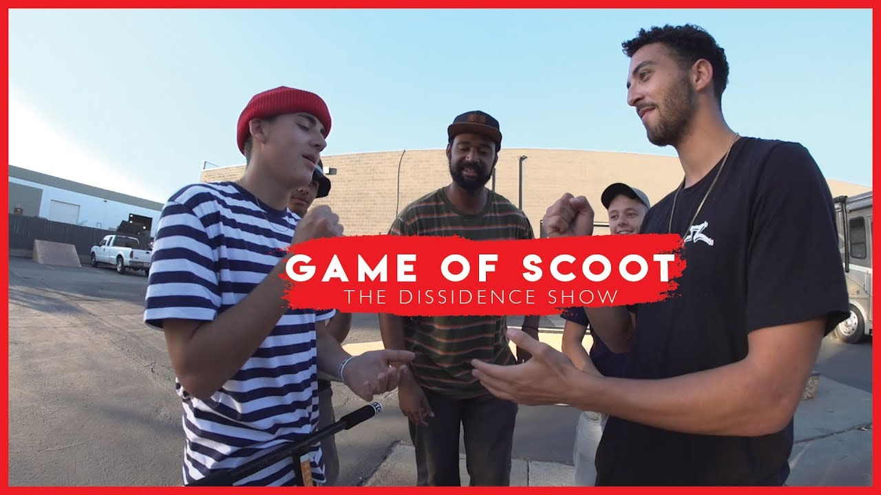 The Dissidence Show : Game of S.C.O.O.T with Bouzid, DiMeglio, Ethan, and Kingolo