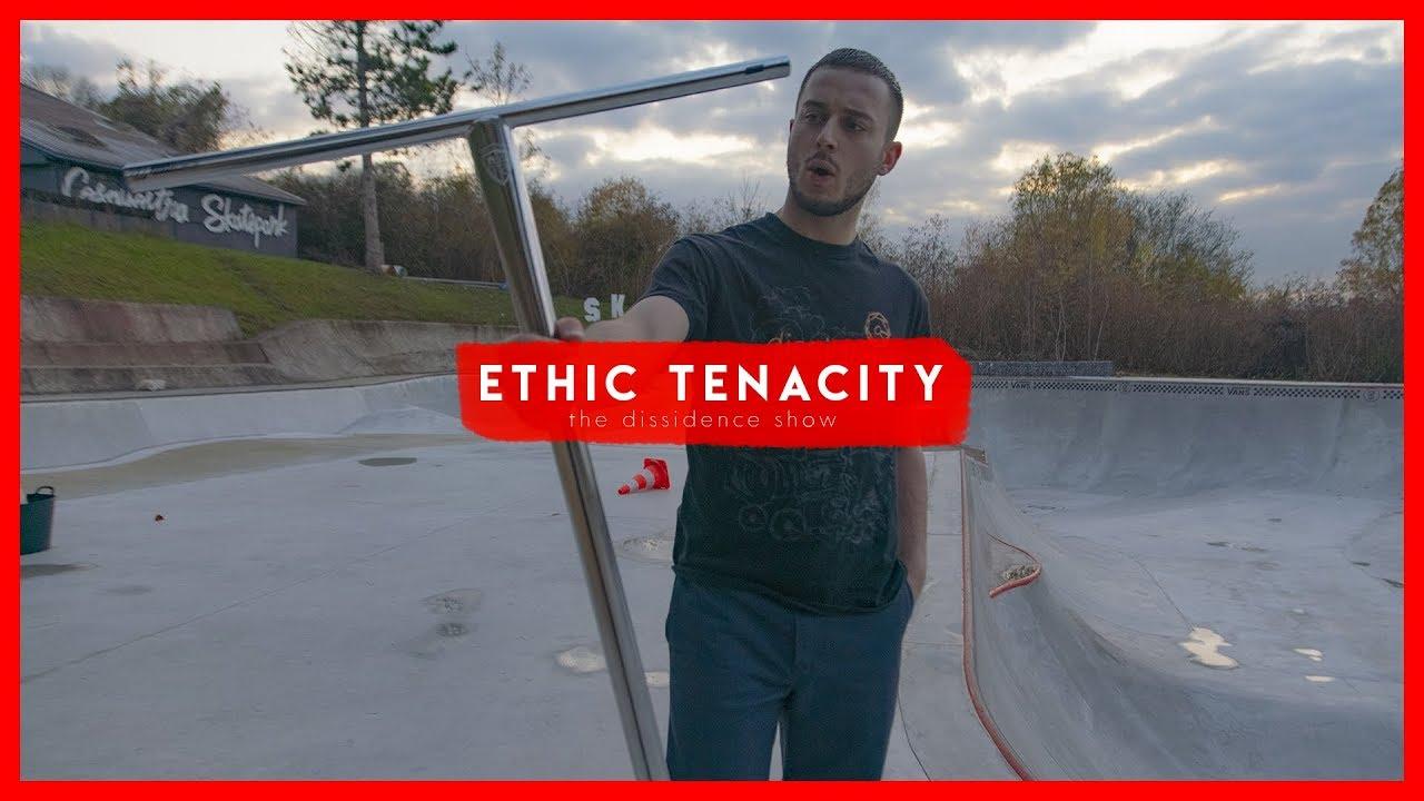 The Dissidence Show : Tenacity, la nouvelle T-Bar Ethic