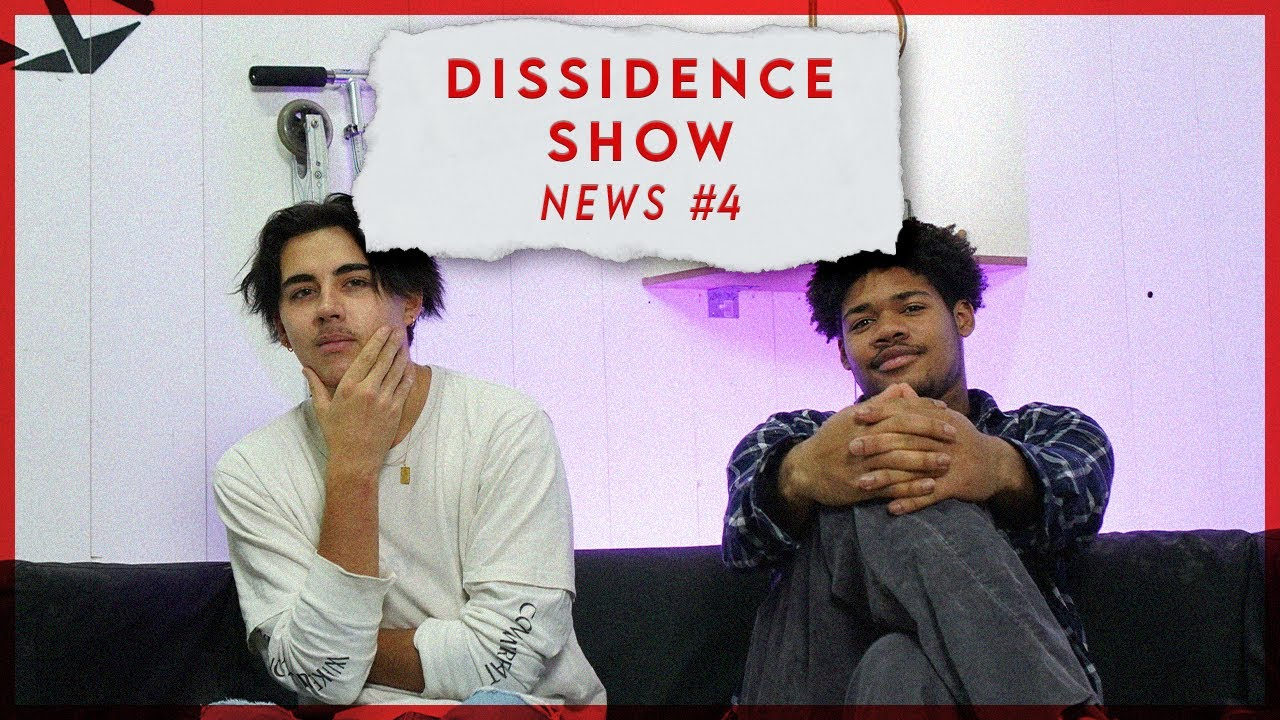 THE DISSIDENCE SHOW - NEWS#4