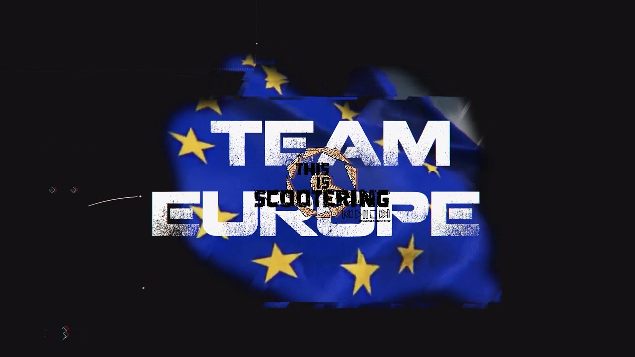 THIS IS SCOOTERING - TEAM EUROPE